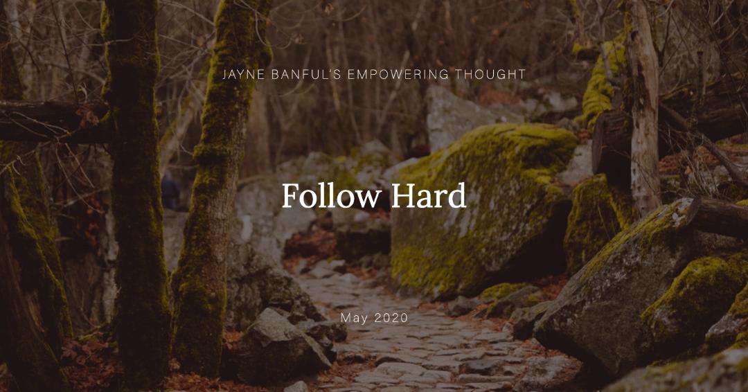 Follow Hard